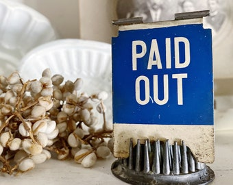 Antique Cash Register Flag PAID OUT Parts Vintage Metal Cash Tag Sign White Blue Industrial Farmhouse Decor