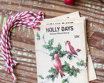 Christmas Gift Tags Vintage HOLLY DAYS Red Bird Seed Packet Red Green Farmhouse Decor Gift Wrap