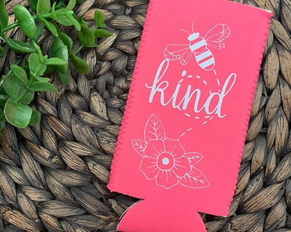 Be Kind Skinny Can Cooler, Bee Kind Slim Can Cooler, Bee and Floral Skinny Can Cooler
