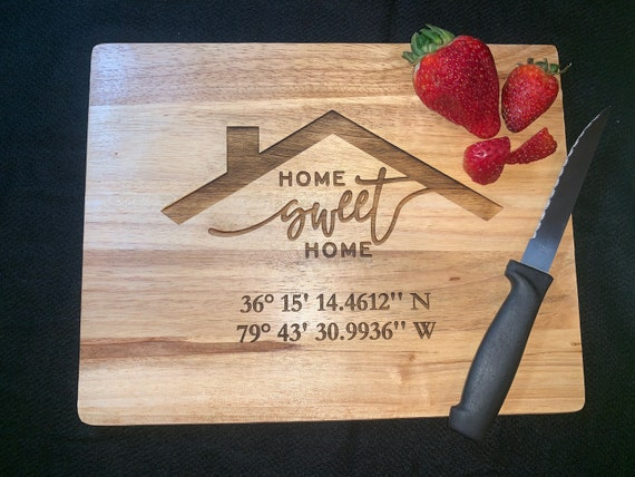 Home Sweet Home w/ Coordinates  - Cutting Board - Perfect for Real Estate Agent or REALTOR housewarming gift