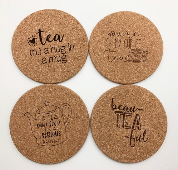 Engraved Cork Coasters, Personalized Tea Cork Coasters, Tea Sayings Coaster