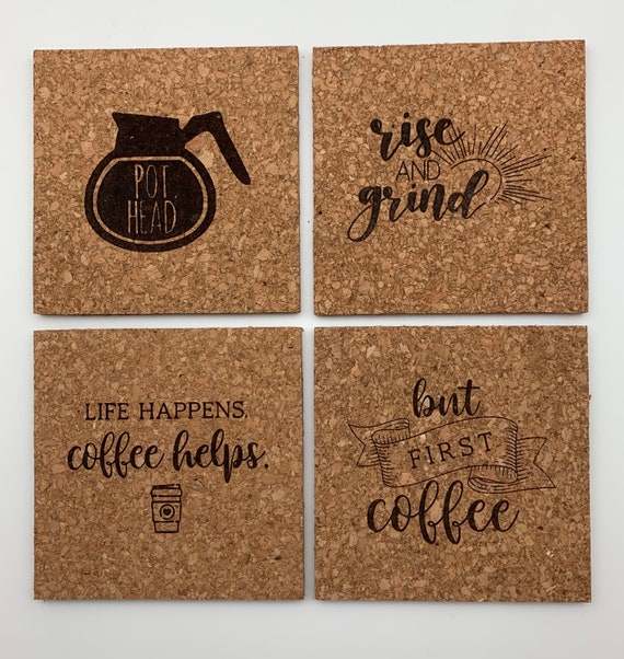Engraved Cork Coasters, Personalized Coffee Cork Coasters, Coffee Sayings Coaster