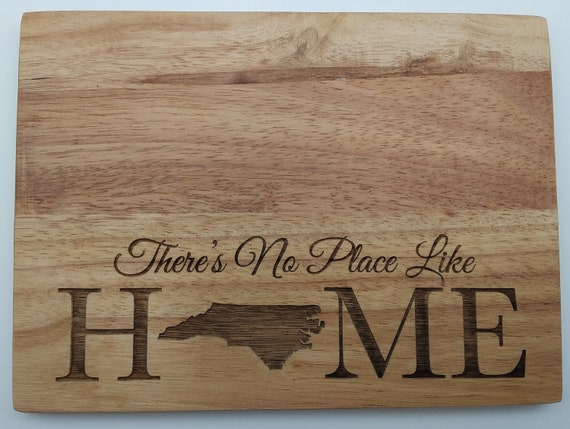 There's No Place Like Home Engraved Cutting Board: Small, Medium, Large, Bamboo and Hardwood