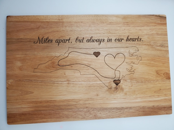 Personalized Wood Cutting Board; Miles apart, but always in my heart. Small, Medium, Large, Bamboo and Hardwood