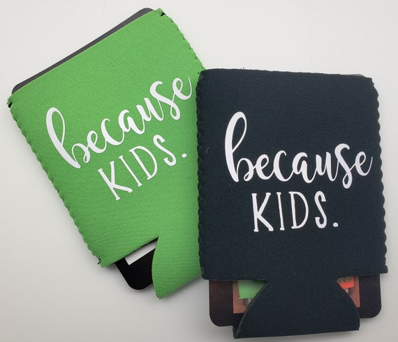 Because Kids Can Cooler - Perfect for the stressed parent or teacher in your life!