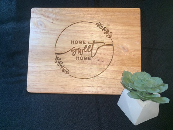 Home Sweet Home  - Cutting Board - Perfect for Real Estate Agent or REALTOR housewarming gift