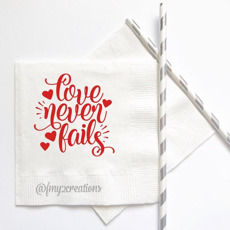 Love Never Fails Party Napkins Party Decor Napkins VD21 VALENTINES DAY Napkins Valentines Day Party Supplies Valentines Napkins