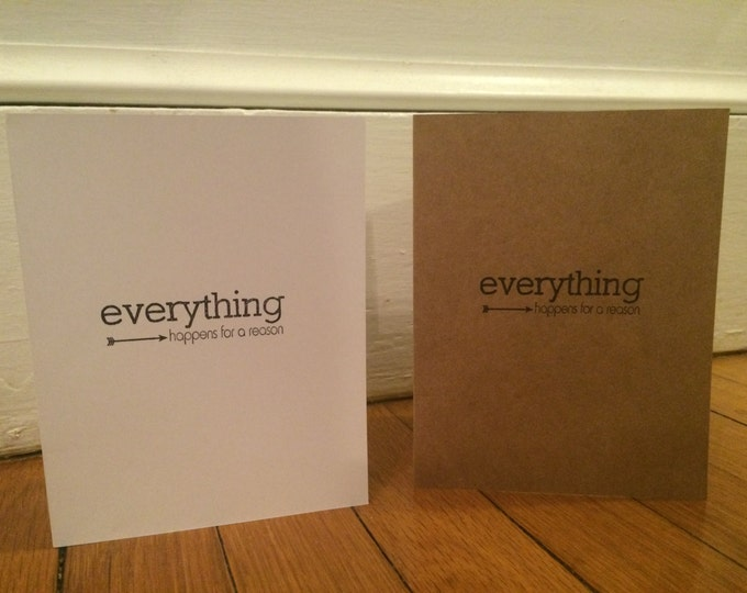 """Handmade, Unique, Hand Stamped, """"Everything Happens For a Reason"""" Greeting Card"""