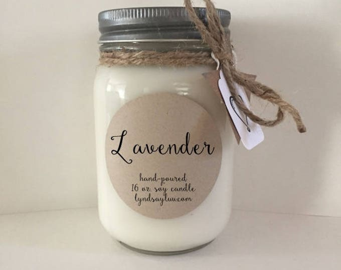 Handmade, Hand Poured, all Natural, Lavender, 100% Soy Candle in 16 oz. Glass Mason Jar with Cotton Wick