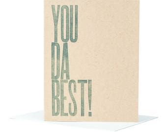 You Da Best Thank You Card / Letterpress Card / Typographic Design / Funny Thank You / Just Because Card / Blank Card / You're The Best