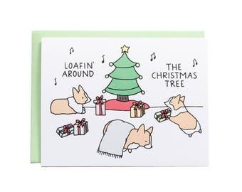 Loafin Around Christmas Card, Corgi Christmas Card, Corgi Card, Funny Christmas Card, Christmas, Cute Holiday Card, Dog Holiday Card