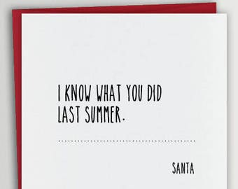 I know what you did last summer. - A Creepy Note from Santa Card