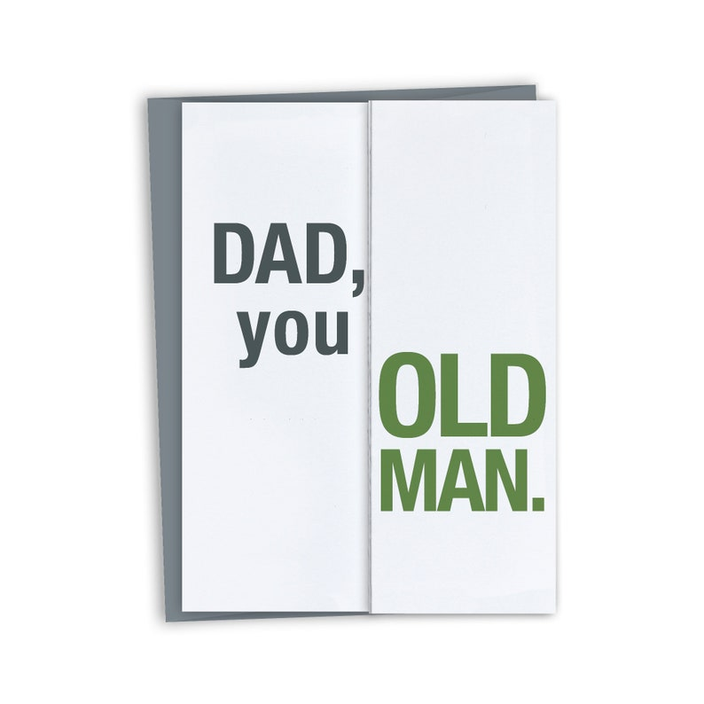 Funny Card For Dad Birthday You Old Man Fathers Day