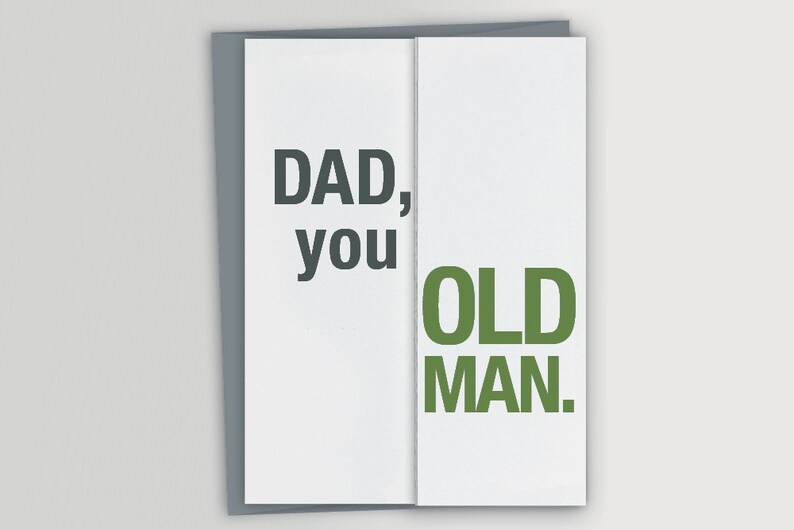 Funny Card For Dad Birthday You Old Man Fath