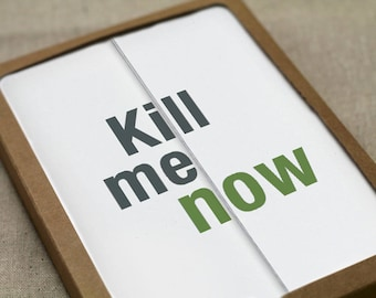 Boxed Set - 5 Kill Me Now Fold-out Cards - Funny Holiday Cards