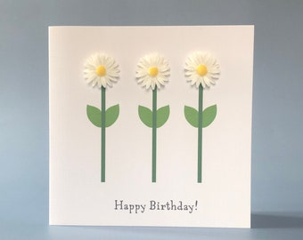 Daisies birthday card - choose white daisies or pink daisy embellishments
