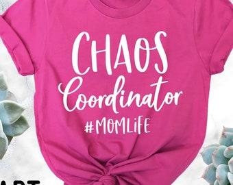 Chaos Coordinator #MomLife Shirt - Mom Shirt - Mama T Shirt - Mother's Day Shirt - Funny Mom Shirt - HeartYourTees