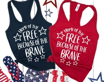 1b62c232a70ed Home of the free because of the brave Tank Top - Independence Day Shirt -  4th of July Tee - 4th of July Shirt - USA Tank Top.- Merica Tank
