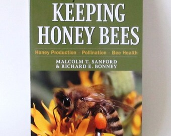 NEW - Keeping Honey Bees, Storey's Guide, Honey Production, Pollination, Bee Health