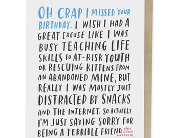 Awkward Belated Birthday Card Funny Humor Snarky Late Missed Your