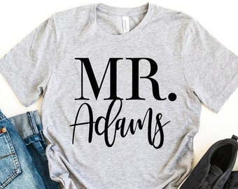 Mr Shirt - Custom Name Shirt - Wedding Shirt Groom - Fiance Shirt - Husband To Be Shirt - Gift For Groom - Engagement Pictures Shirt -Mr Tee
