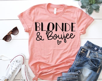 8acb4734 Blonde & Boujee - Blonde Bestie - Best Friends Tees - Sister Shirts - BFF T-Shirts  - Unisex Style Graphic Tees - Cute Best Friend Shirts