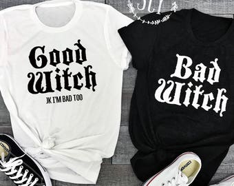Good Witch Bad Witch Friend Shirts - Halloween Shirts - Halloween Tees - Halloween Costume - Funny Halloween Shirts