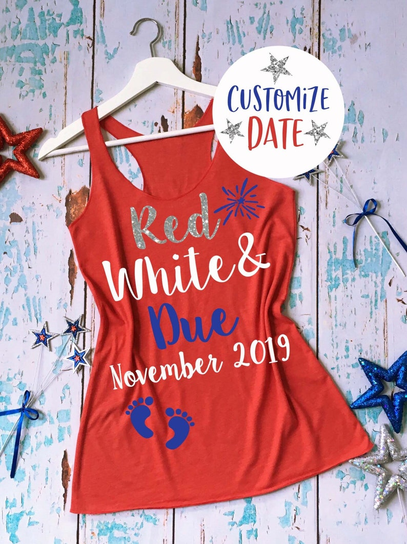 727e6666ca1d2 Red White and Due® Pregnancy Shirt. 4th of July Pregnancy Tank