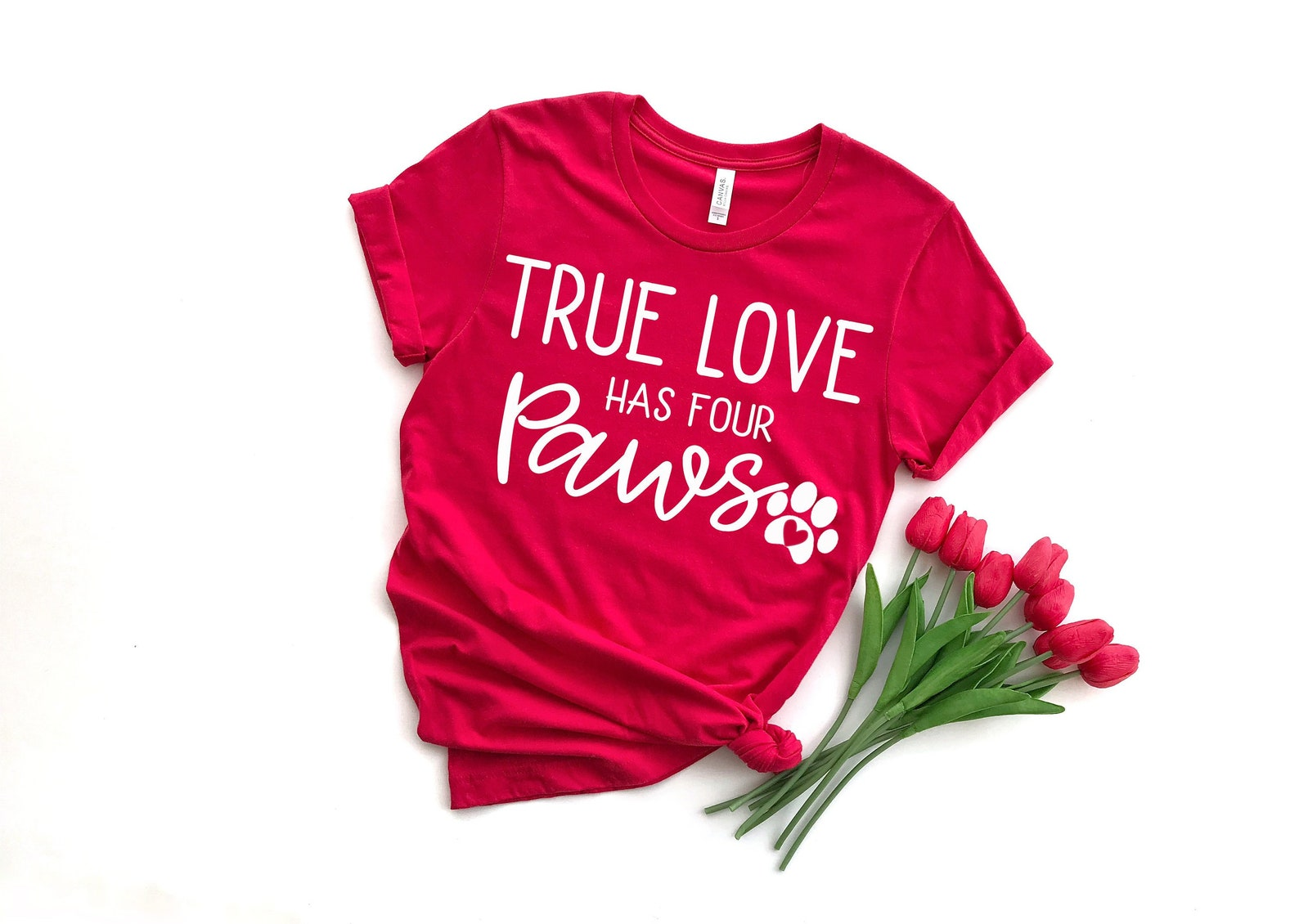 True Love Has Four Paws T-Shirt