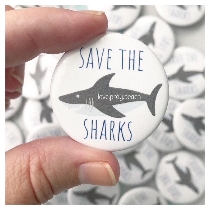 FREE SHIPPING Save the Sharks Pinback Button image 0