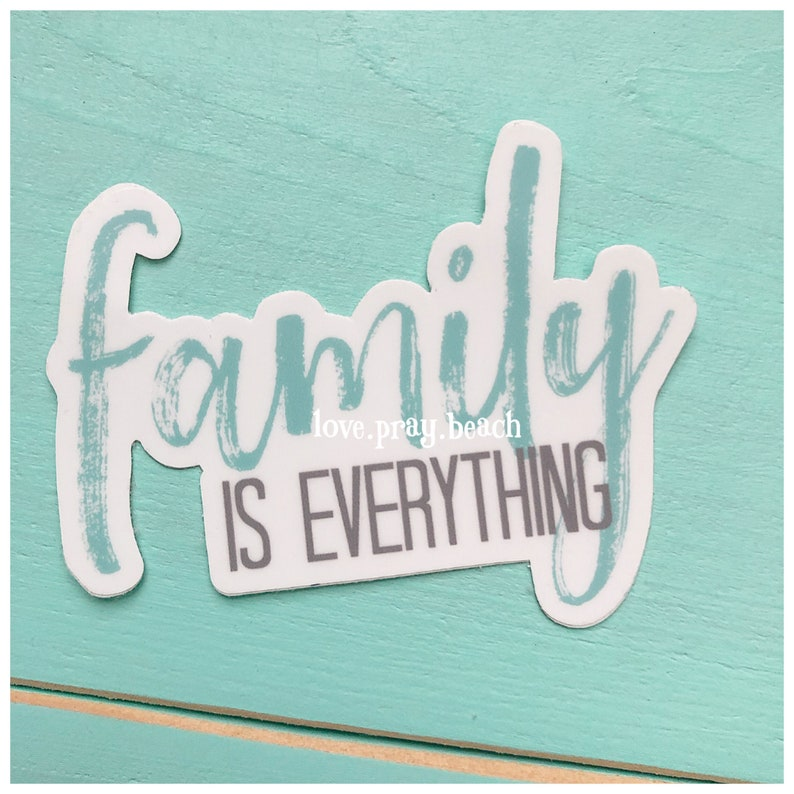 FREE SHIPPING Family Is Everything Vinyl Sticker image 0