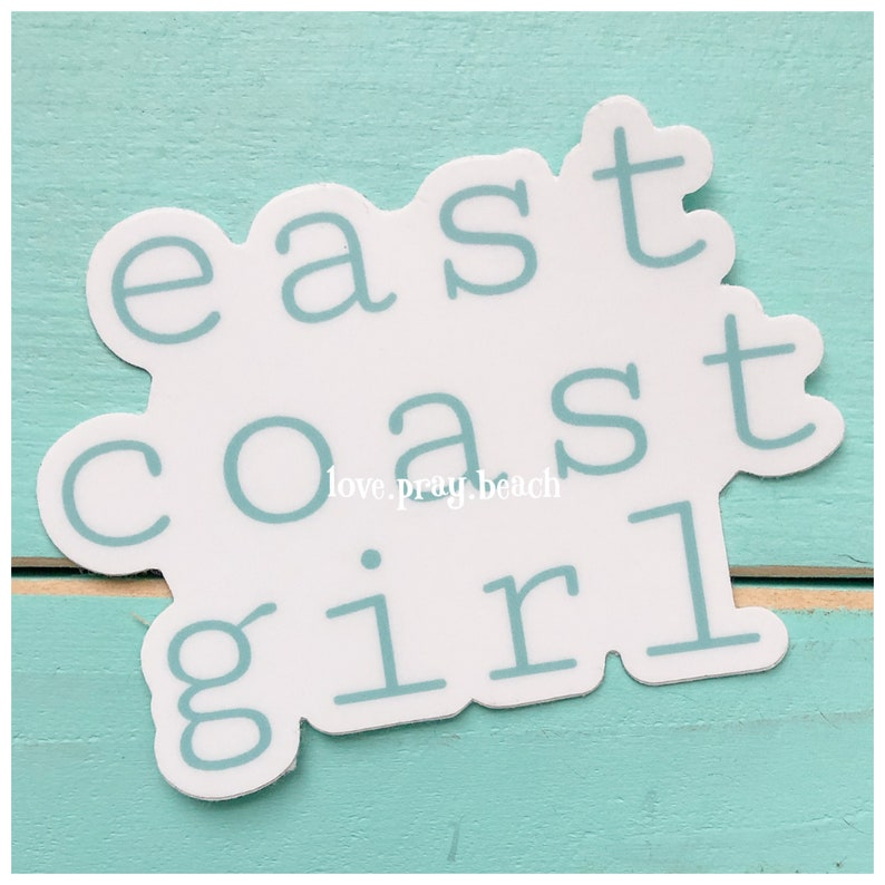 FREE SHIPPING East Coast Girl Vinyl Sticker image 0