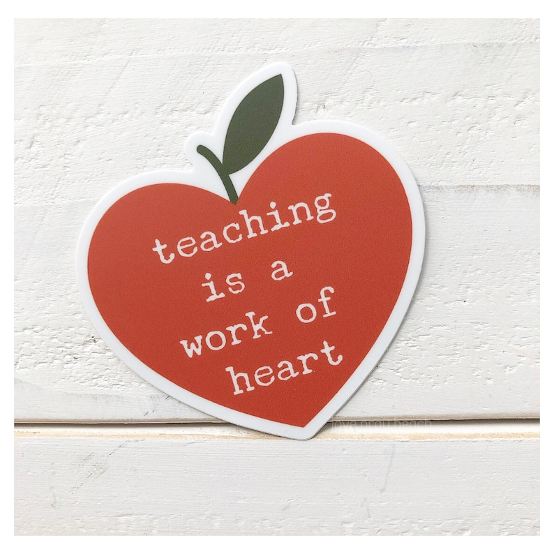 FREE SHIPPING Teaching is a work of heart vinyl sticker image 0
