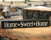Home Sweet Home Wooden Sign - Shelf Sitter - 21 Colors to Choose From