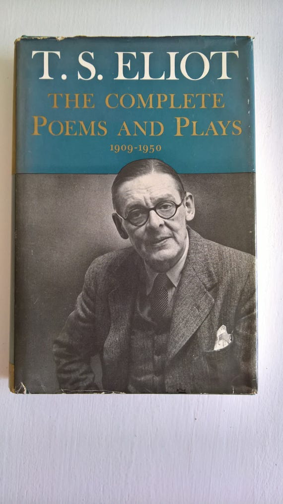 782d1041708 SALE The Complete Poems and Plays of T. S. Eliot 1909 to