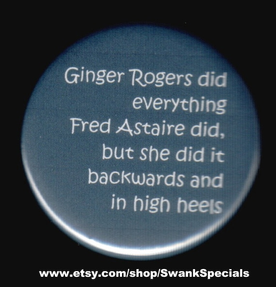 Ginger Roger Did Everything Fred Astaire Did But She Did It Etsy