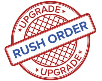 Tray RUSH Order Upgrade - Shortens processing times **(REQUIRES Seller's PRIOR Approval)