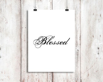 BLESSED - Digital Download, Printable Decor & Gift Prints