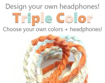 Design Your Own Headphones - iPhone 8 Lightning Earpods, Android Samsung Earphones - Choose Your Own 3 Colors & Earbuds - Custom Tangle Free