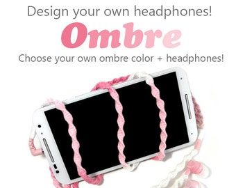Custom Wrapped Headphones - Tangle Free Ombre Dip Dyed Earbuds - Apple iPhone 8, X Earpods  Sony  Skullcandy - Gift For Her Teen Women Girl