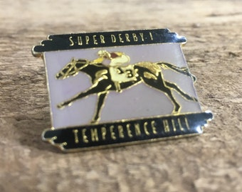 Vintage enamel horse racing pin back, Temperence Hill pin, Super Derby pin back, vintage 80's horse racing memorabilia, Temperence Hill