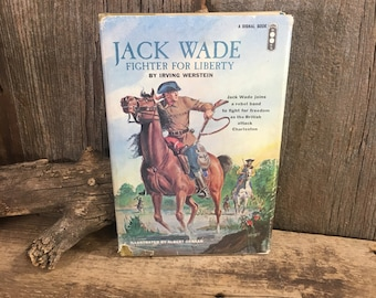 Vintage book Jack Wade Fighter for Liberty by Irving Werstein copyright 1963, vintage western book, first edition vintage book, book reader