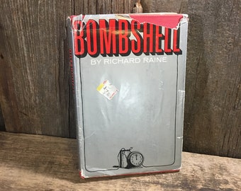 Vintage hard to find book, Bombshell by Richard Raine AKA Colin Forbes copyright 1969, hard to find collectible book, Bombshell book,