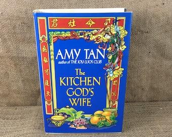 Amy Tan, The Kitchen Gods Wife, vintage hardback book, first edition fictional novel, Amy Tan novel, 1991 The Kitchen God's Wife