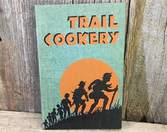 Vintage Trail Cookery Girl Scouts book, 1930's Girl Scouts book, Home Economics Girl Scouts Book Kellogg company,Trail Cookery early century