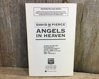Vintage uncorrected page proofs for the book Angels in Heaven by David M. Pierce, a mysterious press hardcover, unpublished book from 1992