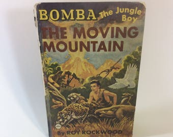 Bomba The Jungle Boy book from 1926,  vintage Bomba The Moving Mountain, Roy Rockwood book, vintage book collectors must have edition