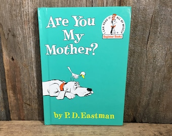 Are You My Mother by P.D. Eastman Dr. Seuss Book, Vintage first edition Dr. Seuss, First edition Seuss, P.D. Eastman book, Beginner books