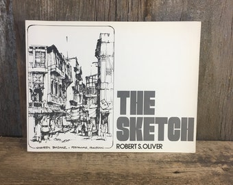 Vintage book The Sketch copyright 1979 by Litton Educational PublishingThe Sketch by Robert S. Oliver, graphic art and design book