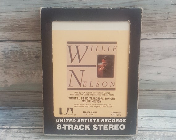 Willie Nelson 8 track tape, vintage Willie Nelson, There'll be no tear drops tonight, 8 track tape collector, 8 track tap of Willie Nelson